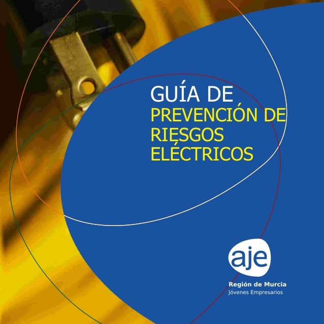 GUÍA DE PREVENCIÓN DE RIESGOS ELÉCTRICOS