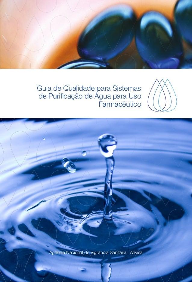 Guia de Qualidade para Sistemas de Purificação de Água para Uso Farmacêutico Agência Nacional de Vigilância Sanitária | An...