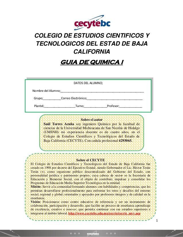COLEGIO DE ESTUDIOS CIENTIFICOS Y TECNOLOGICOS DEL ESTAD DE BAJA CALIFORNIA  GUIA DE QUIMICA I  DATOS DEL ALUMNO; Nombre d...
