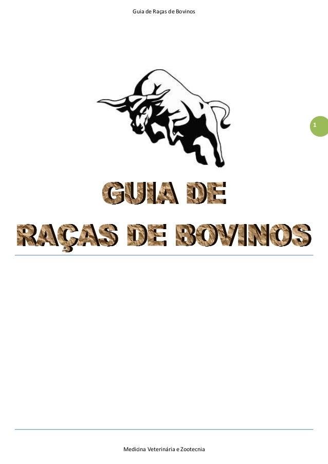 Guia de Raças de Bovinos Medicina Veterinária e Zootecnia 1