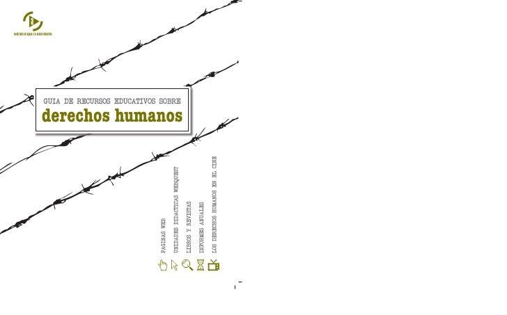 Título: Guía de recursos educativos sobre derechos humanosAutoría:Carlos Froilán Pérez Lera (coordinador)Grupo de trabajo:...