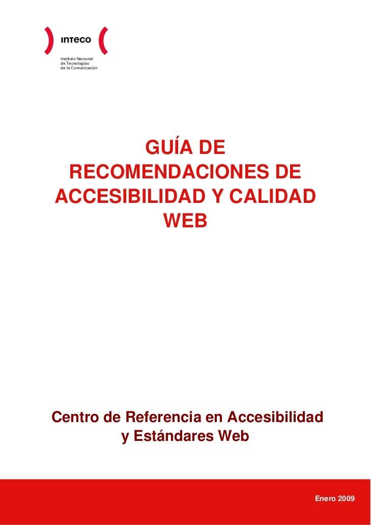 Instituto Nacional de Tecnologías de la Comunicación        GUÍA DE RECOMENDACIONES DEACCESIBILIDAD Y CALIDAD          WEB...