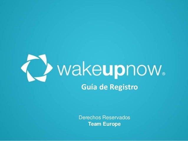 Guía de Registro  Derechos Reservados Team Europe