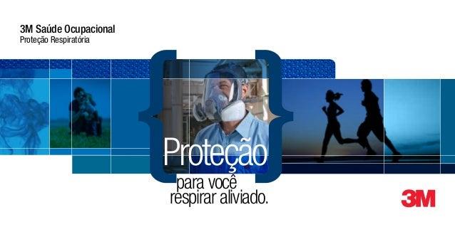 Proteção respirar aliviado. para você 3M Saúde Ocupacional Proteção Respiratória