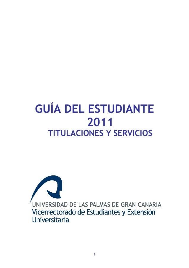 1 GUÍA DEL ESTUDIANTE 2011 TITULACIONES Y SERVICIOS