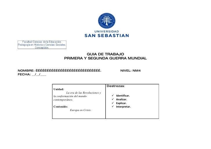 GUIA DE TRABAJO                           PRIMERA Y SEGUNDA GUERRA MUNDIAL   NOMBRE: …………………………………………………………………………….       ...