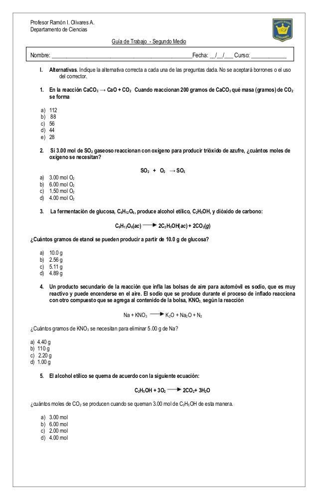 Profesor Ramón I. Olivares A. Departamento de Ciencias Guía de Trabajo - Segundo Medio Nombre: ___________________________...