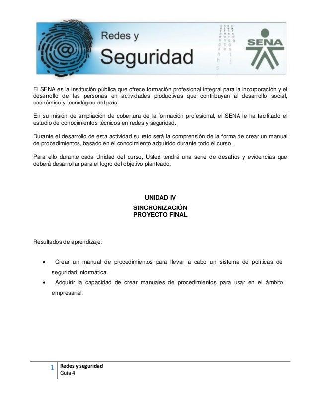 1 Redes y seguridad Guía 4 El SENA es la institución pública que ofrece formación profesional integral para la incorporaci...