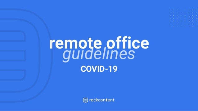 guidelines remote office COVID-19