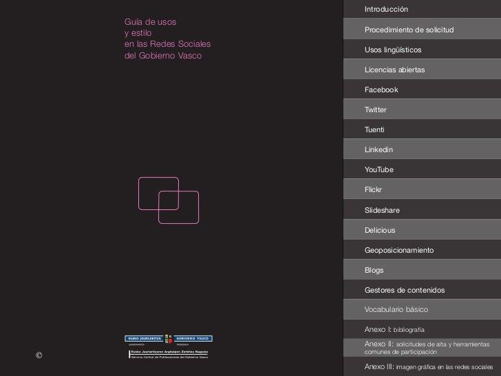 Introducción     Guía de usos                             Procedimiento de solicitud     y estilo     en las Redes Sociale...