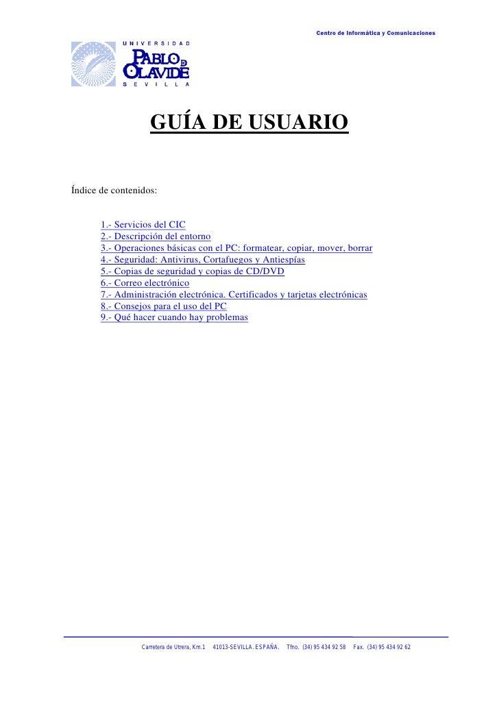 Centro de Informática y Comunicaciones                         GUÍA DE USUARIO  Índice de contenidos:          1.- Servici...