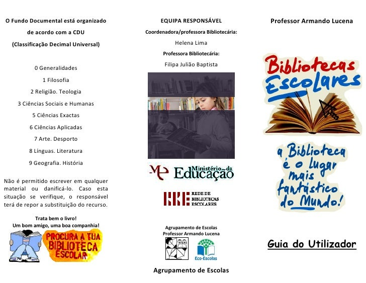 O Fundo Documental está organizado               EQUIPA RESPONSÁVEL                 Professor Armando Lucena        de aco...
