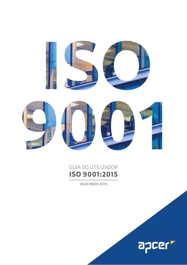 GUIA DO UTILIZADOR ISO 9001:2015 DEZEMBRO 2015