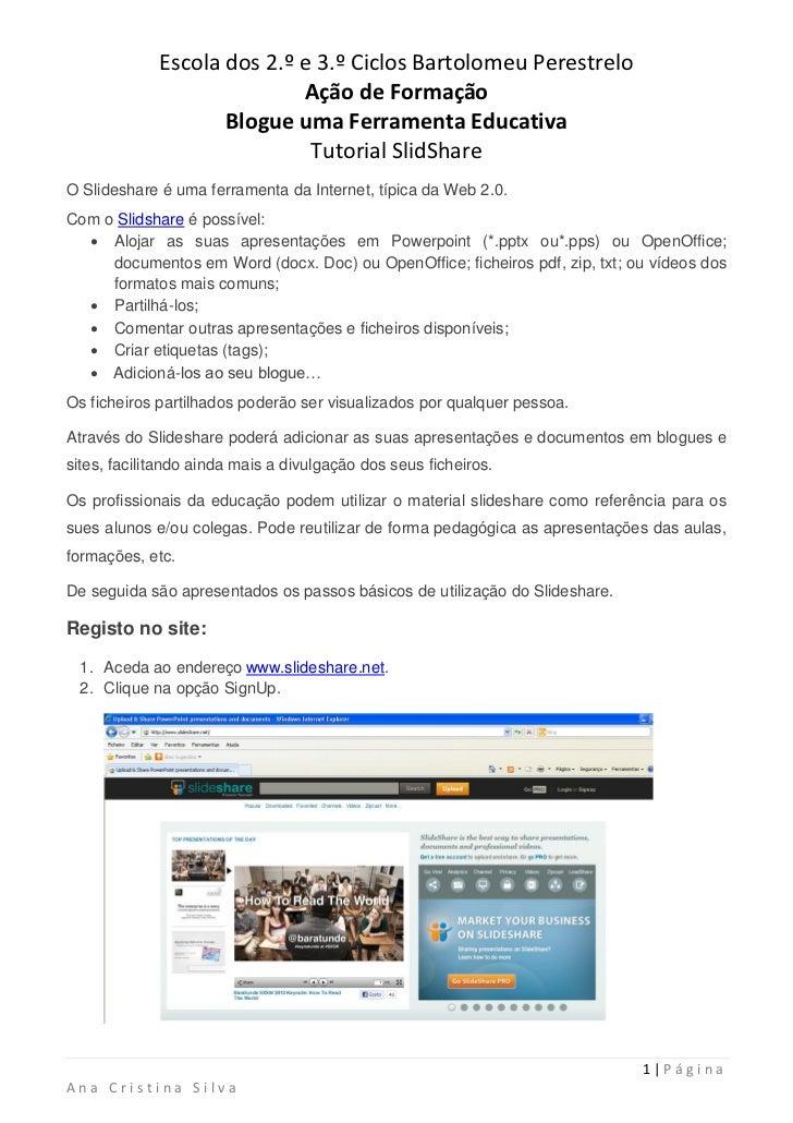 Escola dos 2.º e 3.º Ciclos Bartolomeu Perestrelo                            Ação de Formação                    Blogue um...