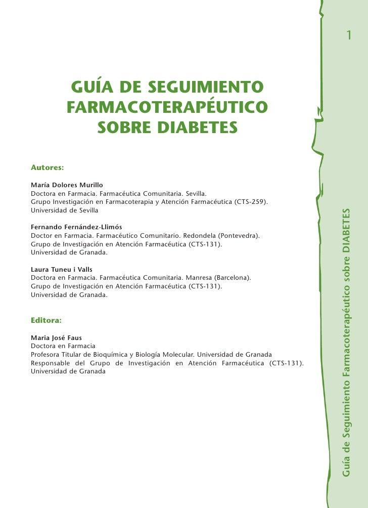 1            GUÍA DE SEGUIMIENTO           FARMACOTERAPÉUTICO              SOBRE DIABETESAutores:María Dolores MurilloDoct...