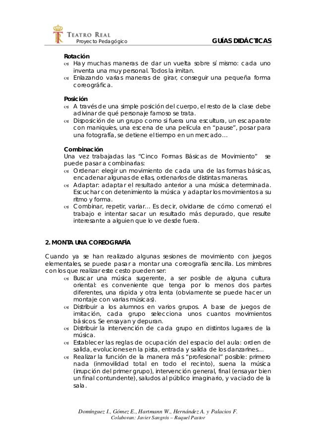 Proyecto Pedagógico GUÍAS DIDÁCTICAS Domínguez I., Gómez E., Hartmann W., Hernández A. y Palacios F. Colaboran: Javier San...