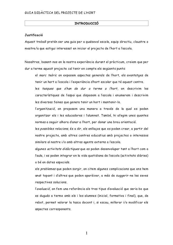 GUIA DIDÀCTICA DEL PROJECTE DE L'HORT                                   INTRODUCCIÓJustificacióAquest treball pretén ser u...