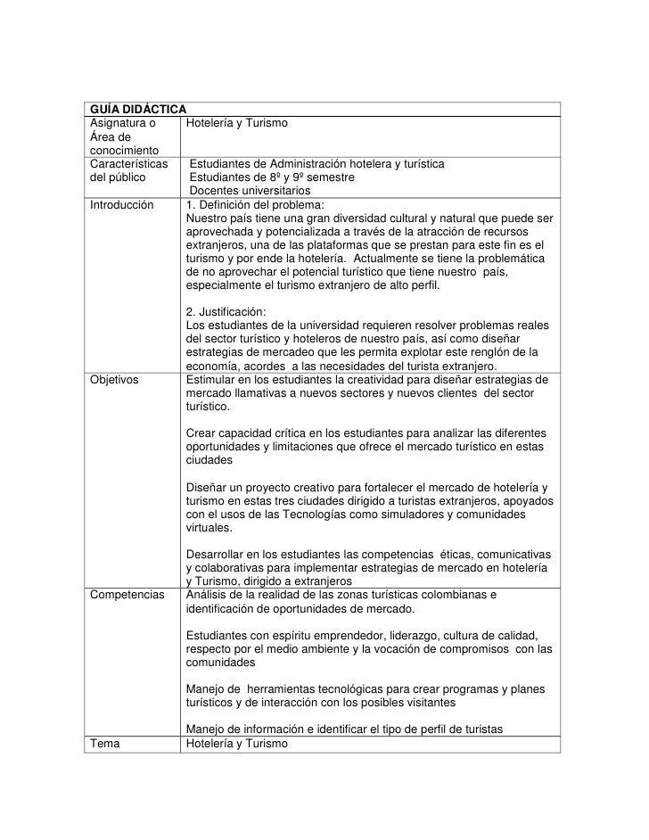 GUÍA DIDÁCTICAAsignatura o Área de conocimientoHotelería y TurismoCaracterísticas del públicoEstudiantes de Administració...