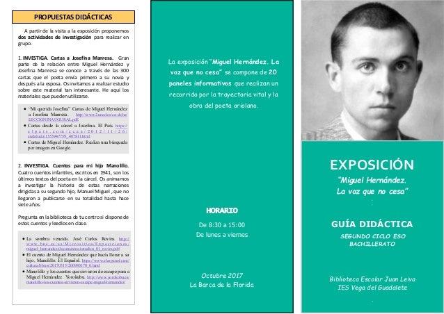 """La exposición """"Miguel Hernández. La voz que no cesa"""" se compone de 20 paneles informativos que realizan un recorrido por l..."""