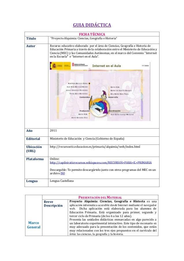 """GUIA DIDÁCTICA                                     FICHA TÉCNICATítulo          """"Proyecto Alquimia: Ciencias, Geografía e ..."""