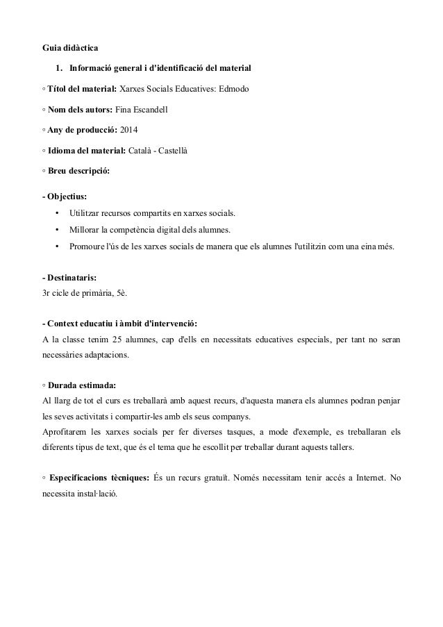 Guia didàctica 1. Informació general i d'identificació del material ◦ Títol del material: Xarxes Socials Educatives: Edmod...