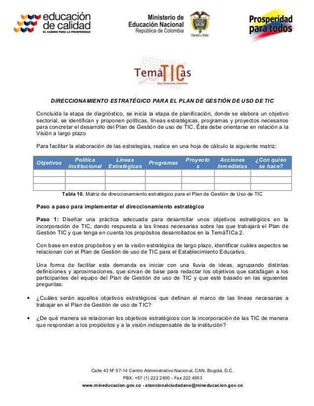 DIRECCIONAMIENTO ESTRATÉGICO PARA EL PLAN DE GESTIÓN DE USO DE TIC    Concluida la etapa de diagnóstico, se inicia la etap...