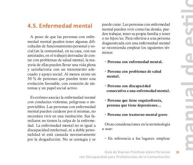 """centro de salud mental, centro de día, casa hogar … • En vez de """"internamiento psiquiátrico"""" decir """"ingreso hospitalario""""...."""