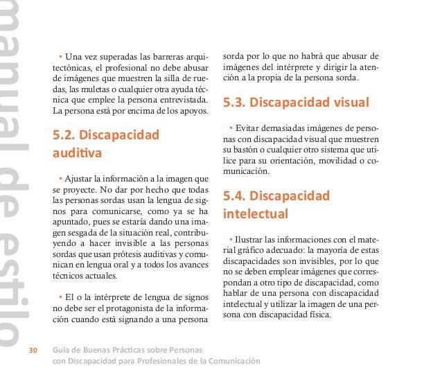 Guía de Buenas Prácticas sobre Personas con Discapacidad para Profesionales de la Comunicación 31 • No emplear imágenes qu...