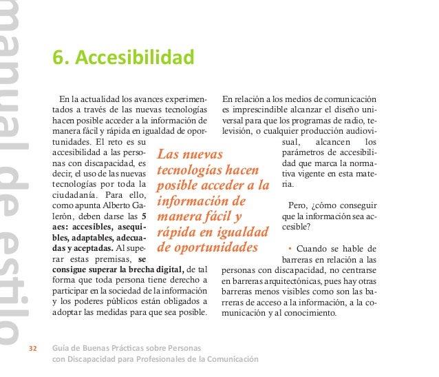 Guía de Buenas Prácticas sobre Personas con Discapacidad para Profesionales de la Comunicación 33 Las Administraciones Púb...