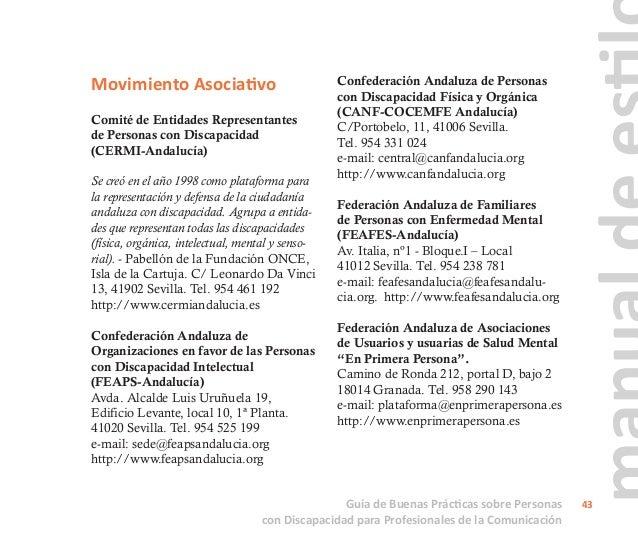 Federación Andaluza de Asociaciones de Atención a Personas con Parálisis Cerebral (ASPACE-Andalucía) Avda. Las Palmeras, 1...