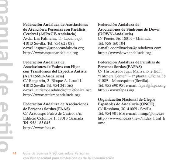 Guía de Buenas Prácticas sobre Personas con Discapacidad para Profesionales de la Comunicación 45 Federación Andaluza de D...