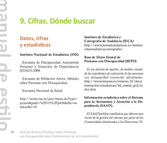 Guía de Buenas Prácticas sobre Personas con Discapacidad para Profesionales de la Comunicación 47 rritoriales del IMSERSO ...