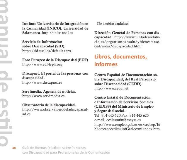 Guía de Buenas Prácticas sobre Personas con Discapacidad para Profesionales de la Comunicación 49 Colecciones CERMI http:/...