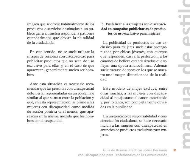 Guía de Buenas Prácticas sobre Personas con Discapacidad para Profesionales de la Comunicación 56 4. Eliminar estereotipos...