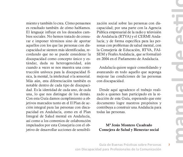 Esta guía, que se encuentra disponible en la web de esta Consejería, http://jun- tadeandalucia.es/organismos/saludybie- ne...
