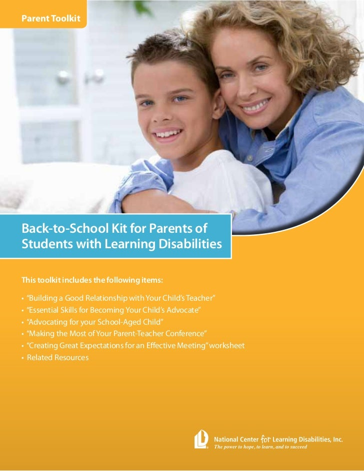 Parent ToolkitBack-to-School Kit for Parents ofStudents with Learning DisabilitiesThis toolkit includes the following item...