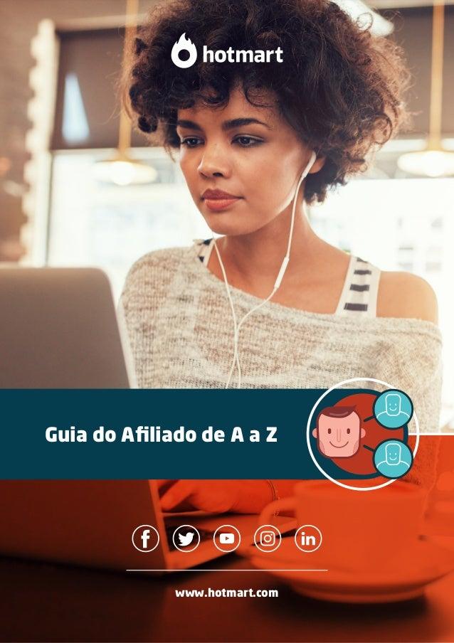 www.hotmart.com Guia do Afiliado de A a Z