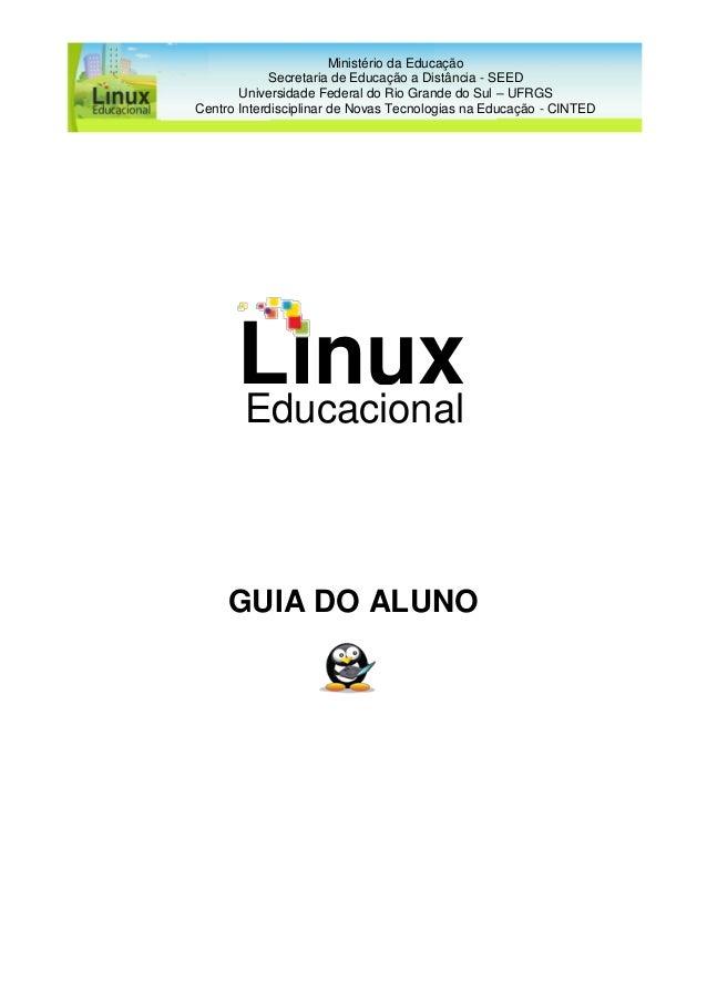 Ministério da Educação Secretaria de Educação a Distância - SEED Universidade Federal do Rio Grande do Sul – UFRGS Centro ...
