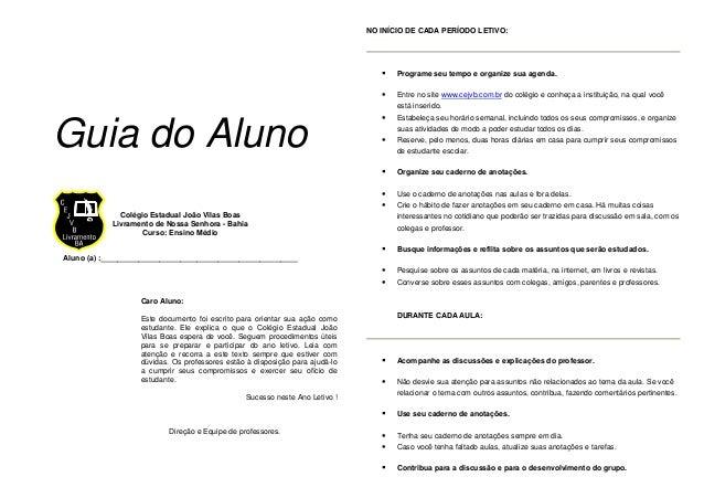 Guia do Aluno Colégio Estadual João Vilas Boas Livramento de Nossa Senhora - Bahia Curso: Ensino Médio Aluno (a) :________...