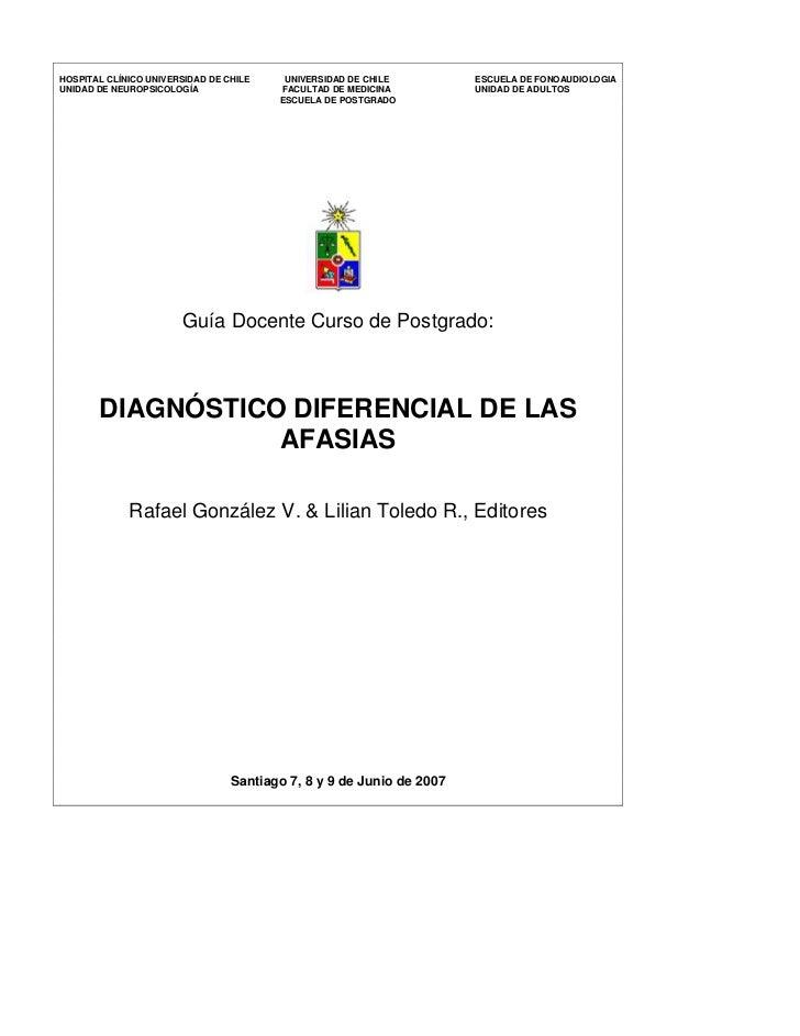 HOSPITAL CLÍNICO UNIVERSIDAD DE CHILE    UNIVERSIDAD DE CHILE         ESCUELA DE FONOAUDIOLOGIAUNIDAD DE NEUROPSICOLOGÍA  ...