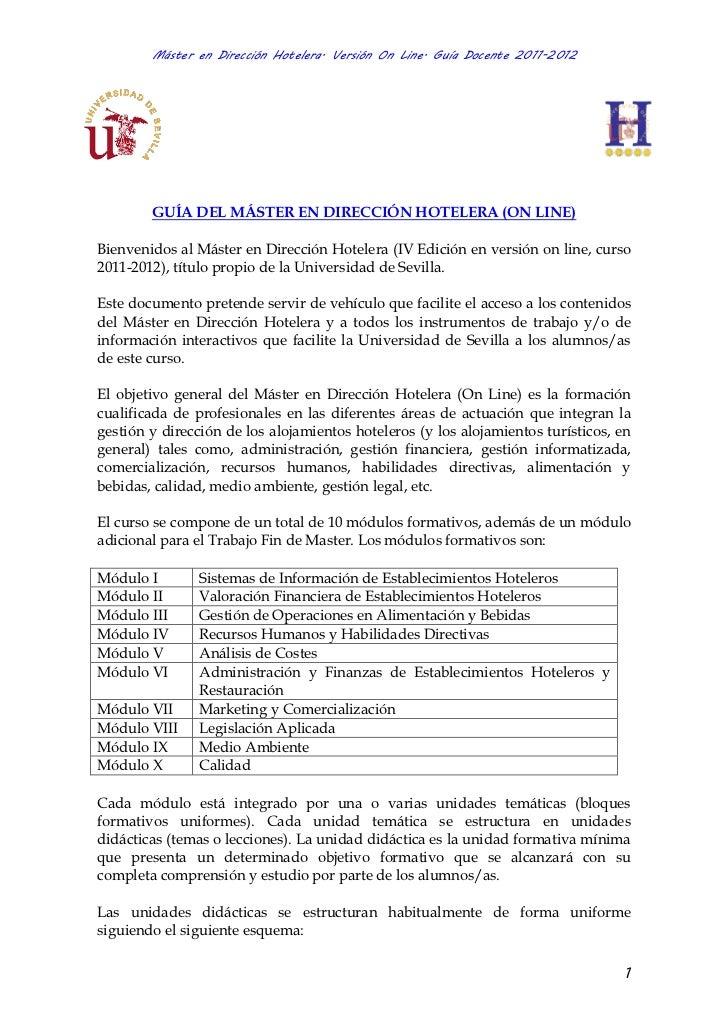 Máster en Dirección Hotelera. Versión On Line. Guía Docente 2011-2012        GUÍA DEL MÁSTER EN DIRECCIÓN HOTELERA (ON LIN...