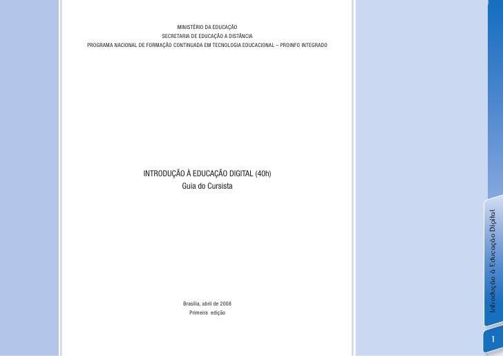 MINISTÉRIO DA EDUCAÇÃO                           SECRETARIA DE EDUCAÇÃO A DISTÂNCIA PROGRAMA NACIONAL DE FORMAÇÃO CONTINUA...