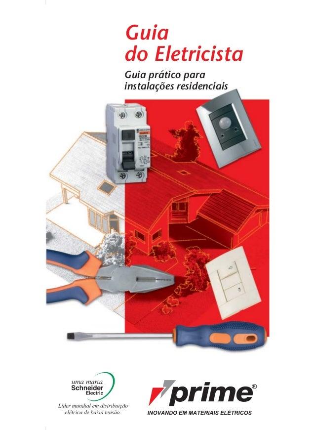 Guia do Eletricista Guia prático para instalações residenciais