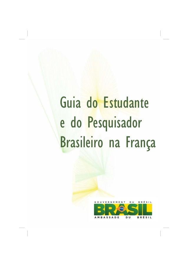 Guia do Estudante e do Pesquisador Brasileiro na França