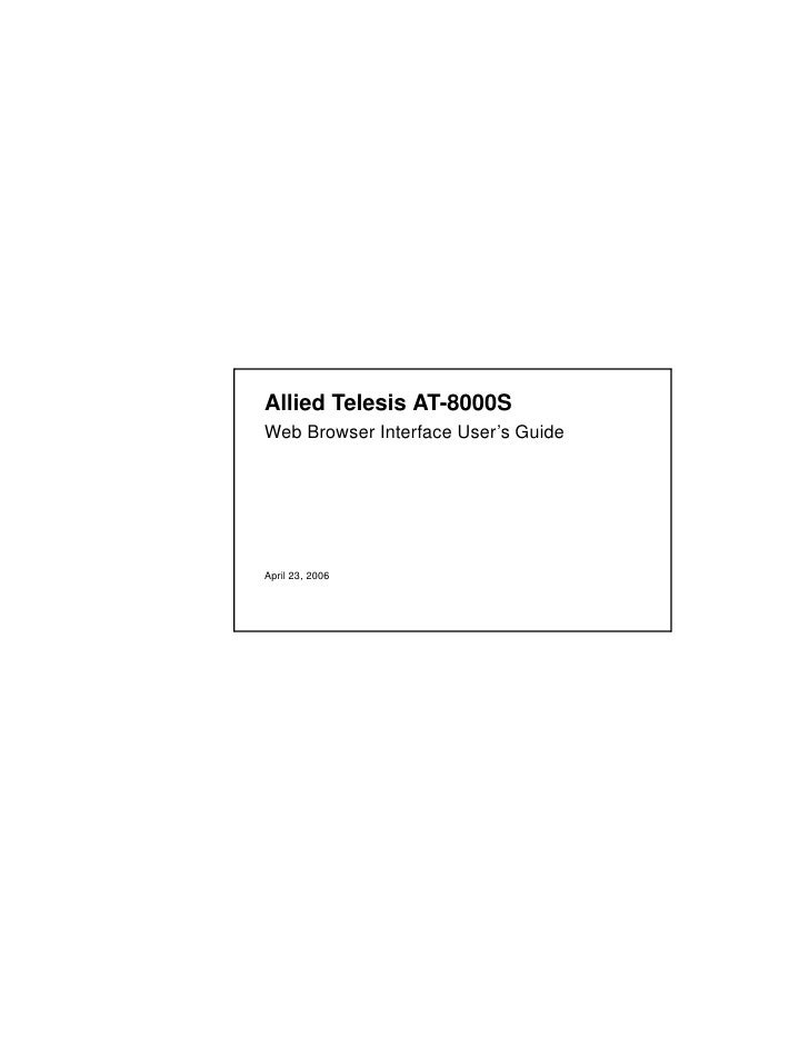 Allied Telesis AT-8000S Web Browser Interface User's Guide     April 23, 2006