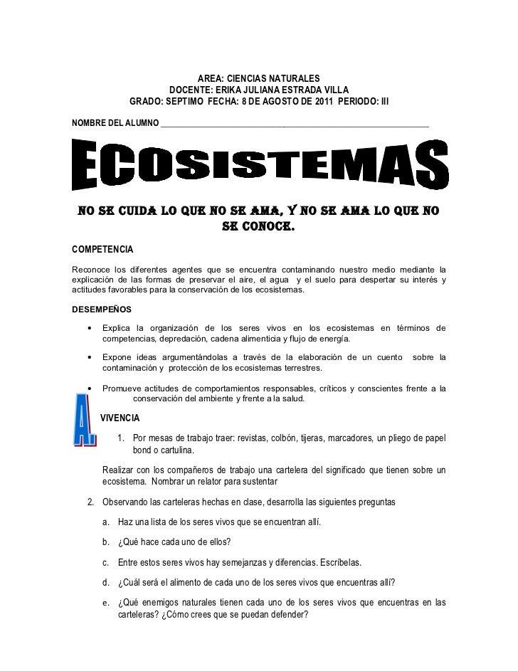 AREA: CIENCIAS NATURALES                      DOCENTE: ERIKA JULIANA ESTRADA VILLA              GRADO: SEPTIMO FECHA: 8 DE...