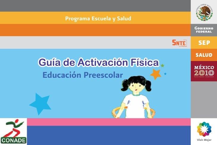 Programa Escuela y SaludEducación Preescolar