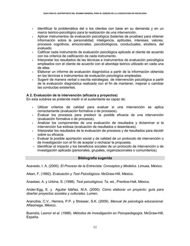 GUÍA PARA EL SUSTENTANTE DEL EXAMEN GENERAL PARA EL EGRESO DE LA LICENCIATURA EN PSICOLOGÍA 11 Identificar la problemática...