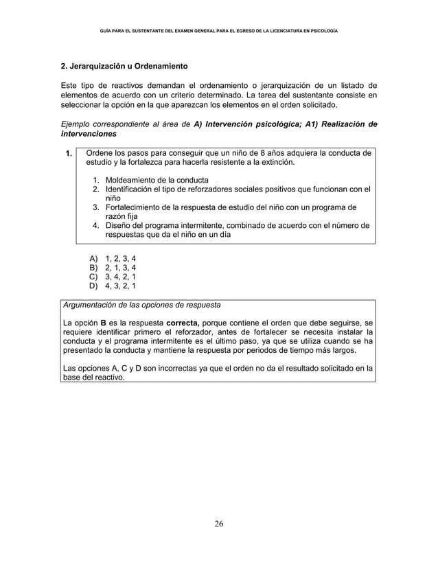 GUÍA PARA EL SUSTENTANTE DEL EXAMEN GENERAL PARA EL EGRESO DE LA LICENCIATURA EN PSICOLOGÍA 26 2. Jerarquización u Ordenam...