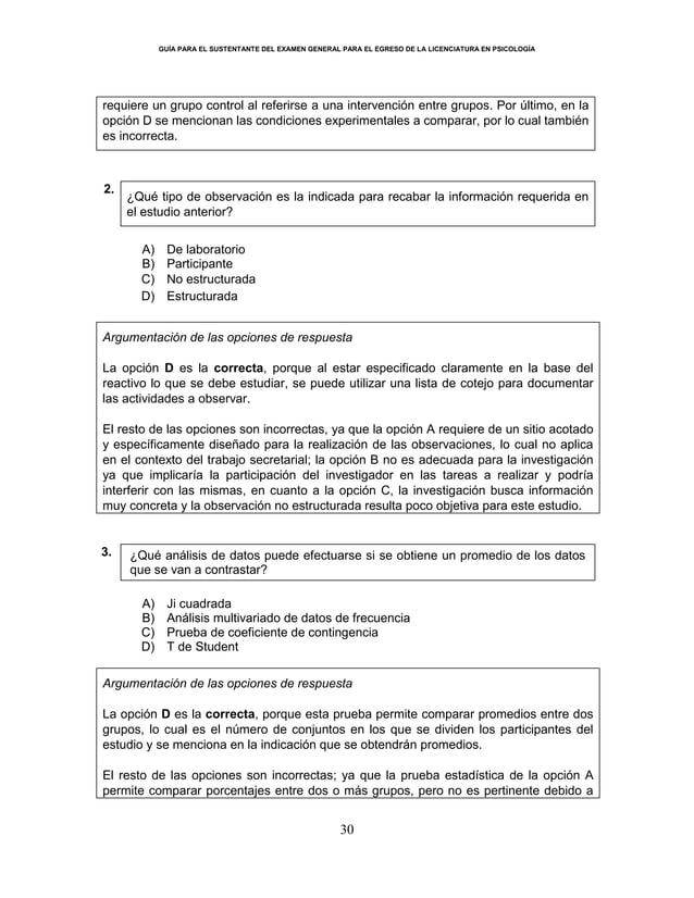 GUÍA PARA EL SUSTENTANTE DEL EXAMEN GENERAL PARA EL EGRESO DE LA LICENCIATURA EN PSICOLOGÍA 30 requiere un grupo control a...